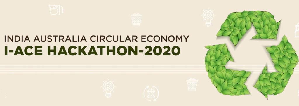 I-ACE: India–Australia Circular Economy Hackathon